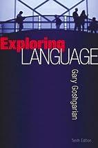 Exploring Language by Gary Goshgarian