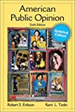 Robert Erikson: American Public Opinion: Its Origin, Contents, and Impact, Update Edition (6th Edition)