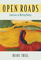 Open Roads: Exercises in Writing Poetry by…