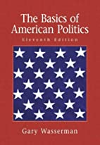 The basics of American politics by Gary…
