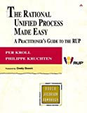 Kruchten, Philippe: The Rational Unified Process Made Easy: A Practitioner's Guide to the Rup