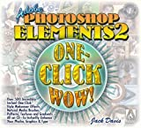 Davis, Jack: Adobe Photoshop Elements 2 One-Click Wow!