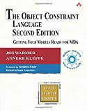 Kleppe, Anneke G.: The Object Constraint Language: Getting Your Models Ready for Mda