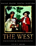 Levack, Brian P.: The West: Encounters & Transformations, Volume B (Chapters 10-18) (MyHistoryLab Series)