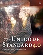 The Unicode Standard, Version 4.0 by The…