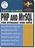 Ullman, Larry: PHP and MySQL for Dynamic Web Sites: Visual QuickPro Guide