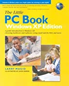 The Little PC Book, Windows XP Edition by…