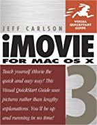 iMovie 3 for Mac OS X (Visual QuickStart…