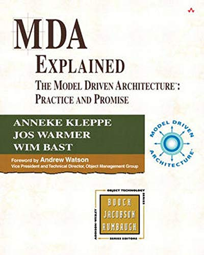 mda-explained-the-model-driven-architecture-practice-and-promise