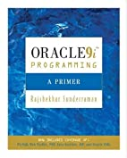Oracle 9i Programming: A Primer by…