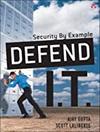Defend I.T.: Security by Example by Ajay…
