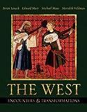Levack, Brian P.: The West: Encounters & Transformations, Single Volume Edition (MyHistoryLab Series)