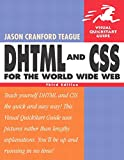Jason Cranford Teague: DHTML and CSS for the World Wide Web, Third Edition