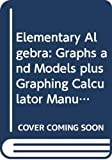Bittinger, Marvin L.: Elementary Algebra: Graphs and Models plus Graphing Calculator Manual