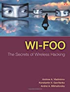 Wi-Foo: The Secrets of Wireless Hacking by…