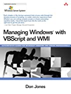 Managing Windows with VBScript and WMI by…