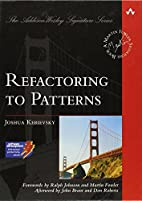Refactoring to Patterns (Addison-Wesley…