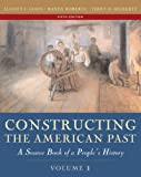 Elliott J. Gorn: Constructing the American Past, Volume I (5th Edition)
