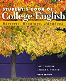 Skwire, David: Student&#39;s Book of College English: Rhetoric, Readings, Handbook