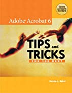 The 100 Best Adobe Acrobat 6 Tips and Tricks…