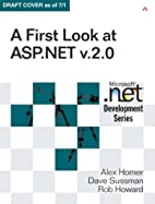 A First Look at ASP.NET v 2.0 by Alex Homer