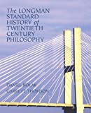 Kolak, Daniel: The Longman Standard History of 20th Century Philosophy