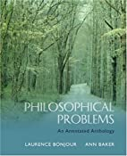 Philosophical Problems: An Annotated…