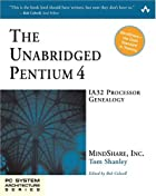 The Unabridged Pentium 4: IA32 Processor…