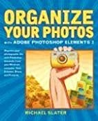 Organize Your Photos with Adobe Photoshop…