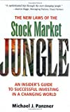 PANZNER, MICHAEL: The New Laws Of The Stock Market Jungle: An Insider's Guide To Successful Investing In A Changing World