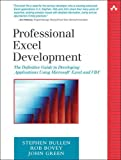 Bullen, Stephen: Professional Excel Development: The Definitive Guide to Developing Applications Using Microsoft Excel and VBA