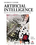Luger, George F.: Artificial Intelligence: Structures and Strategies for Complex Problem Solving