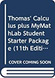 Thomas, George D.: Thomas' Calculus plus MyMathLab Student Starter Package (11th Edition)