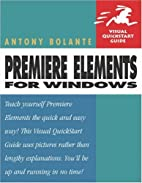 Premiere Elements for Windows by Antony…