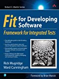 Cunningham, Ward: Fit For Developing Software: Framework For Integrated Tests
