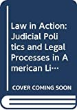 Burke, Thomas: Law in Action: Judicial Politics and Legal Processes in American Life