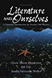 Henderson, Gloria: Literature And Ourselves: A Thematic Introduction For Readers And Writers