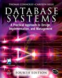 Begg, Carolyn E.: Database Systems: A Practical Approach to Design, Implementation and Management