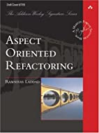 Aspect Oriented Refactoring by Ramnivas…