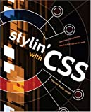 Wyke-Smith, Charles: Stylin&#39; With CSS: A Designer&#39;s Guide