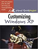 Rizzo, John: Customizing Windows Xp Visual Quickproject Guide