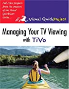 Managing Your TV Viewing with Tivo: Visual…