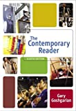 Goshgarian, Gary: The Contemporary Reader (with MyCompLab)
