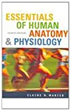 Marieb, Elaine N.: Essentials of Human Anatomy &amp; Physiology