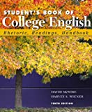 Skwire, David: Student's Book of College English (with MyCompLab) (10th Edition)