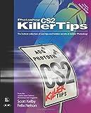 Scott Kelby, Felix Nelson: Photoshop Cs2 Killer Tips