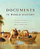 Stearns, Peter N.: Documents in World History: The Modern Centuries, Volume 2 (From 1500 to the Present) (4th Edition)