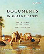 Documents in World History, Volume II: The…