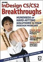 Adobe InDesign CS/CS2 Breakthroughs by David…