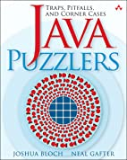 Java Puzzlers: Traps, Pitfalls, and Corner…